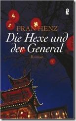 Henz, Fran - Die Hexe und der General