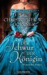 07-Juli-Gortner-Christopher-W.-Der-Schwur-der-Knigin.jpg